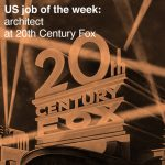 US job of the week: architect at 20th Century Fox