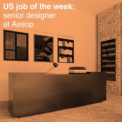 Us job of the week senior designer at aesop architect aia for Senior designer jobs
