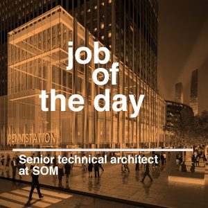 Job of the day: senior technical architect at SOM