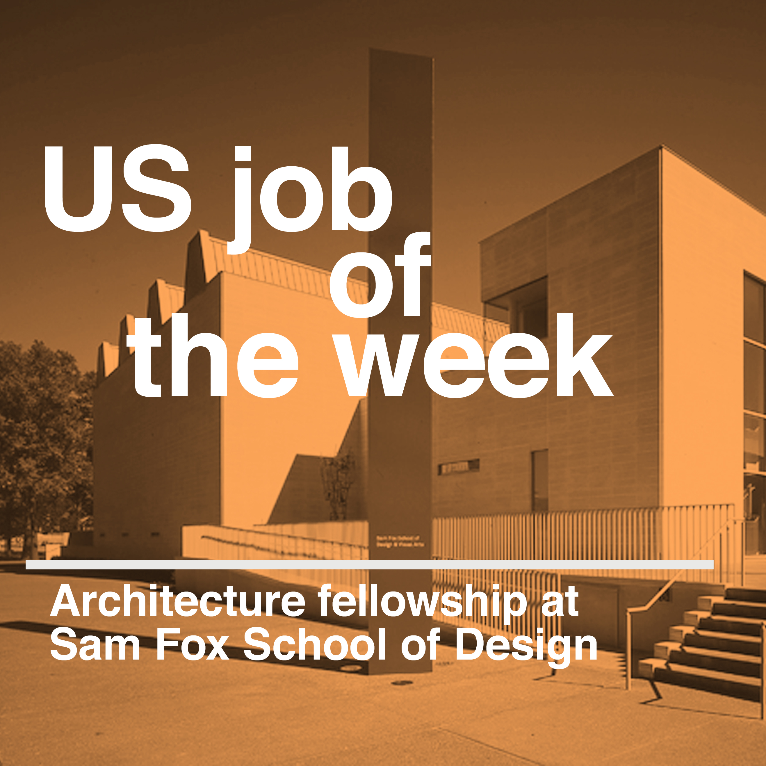 Poster design jobs - Us Job Of The Week Architecture Fellowship At The Sam Fox School Of Design