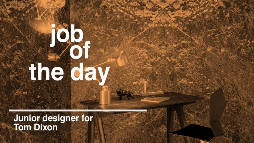 Job Of The Day Junior Designer For Tom Dixon