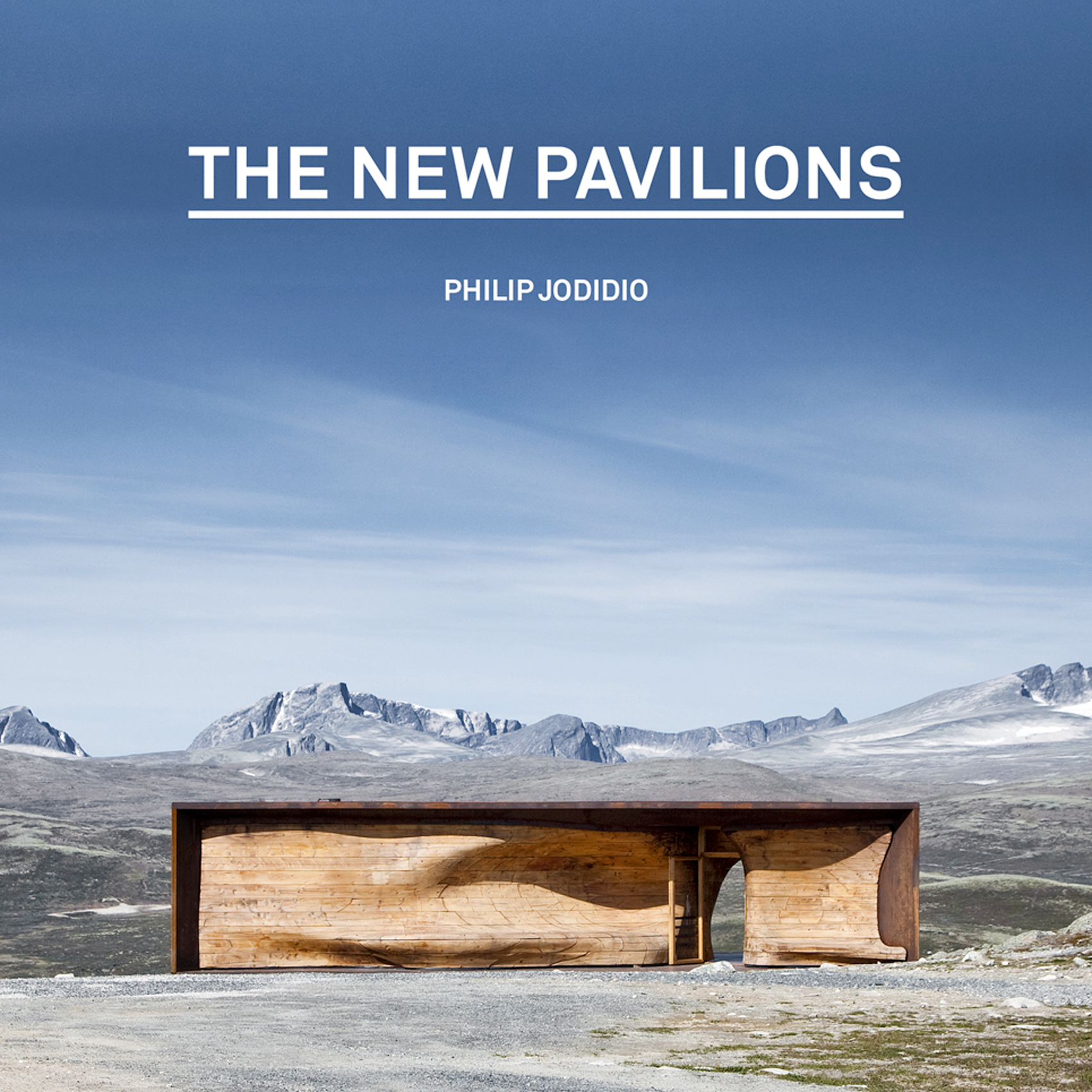 The New Pavilions by Philip Jodidio