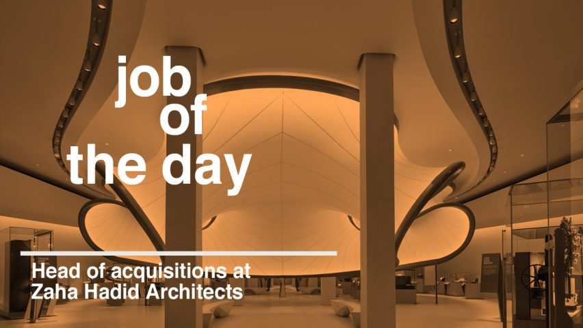 Job Of The Day: Head Of Acquisitions At Zaha Hadid Architects