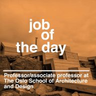 Job of the day: professor at the Oslo School of Architecture and Design