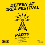 Register now for the Dezeen at IKEA Festival party in Milan