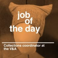 Job of the day: collections coordinator at the V&A