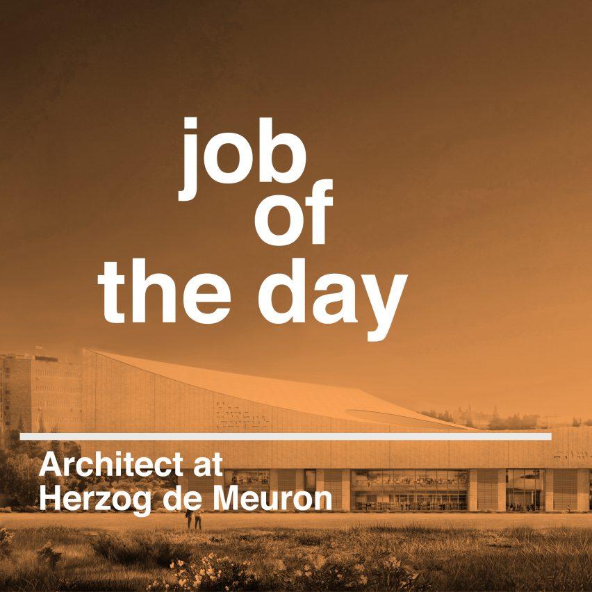 Job of the day: architect at Herzog & de Meuron