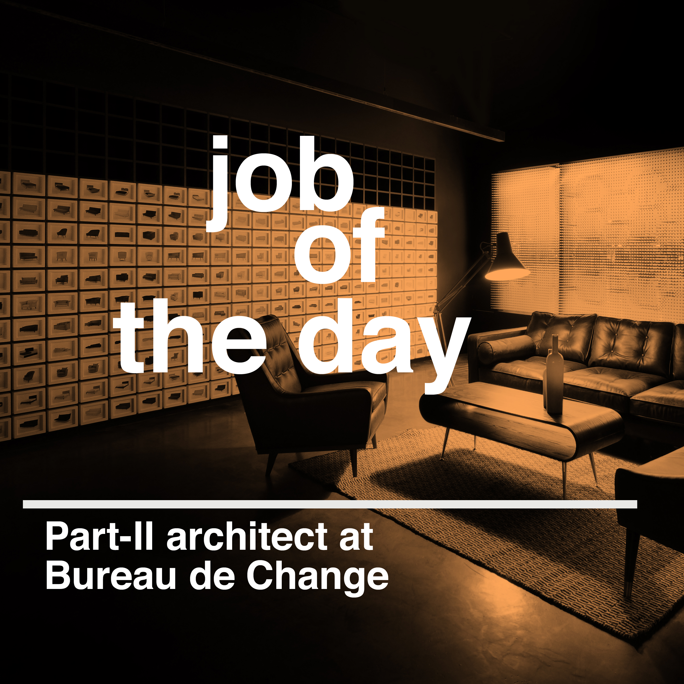job of the day part ii architectural assistant at bureau de change architects in london. Black Bedroom Furniture Sets. Home Design Ideas