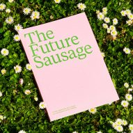 Milan: ECAL Future Sausage exhibition