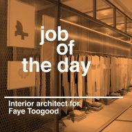 Job of the day: interior architect for Faye Toogood