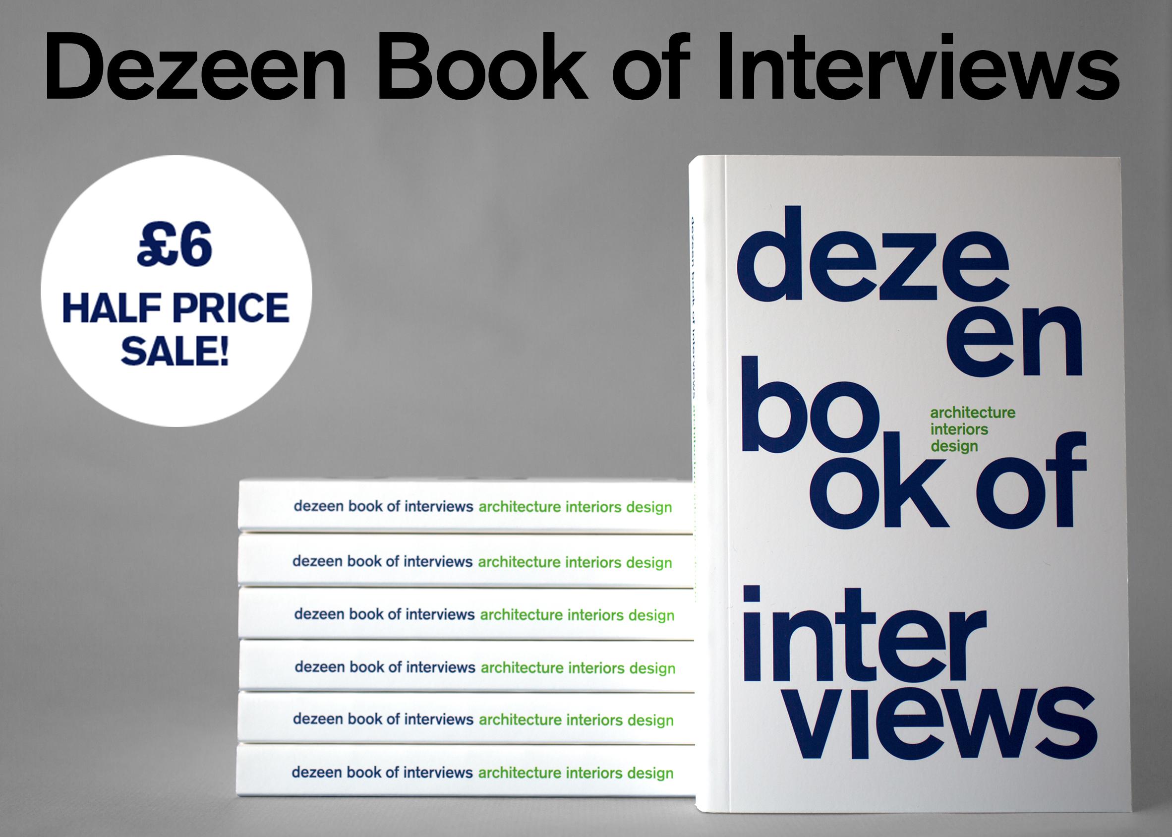 Dezeen Book of Interviews half price sale