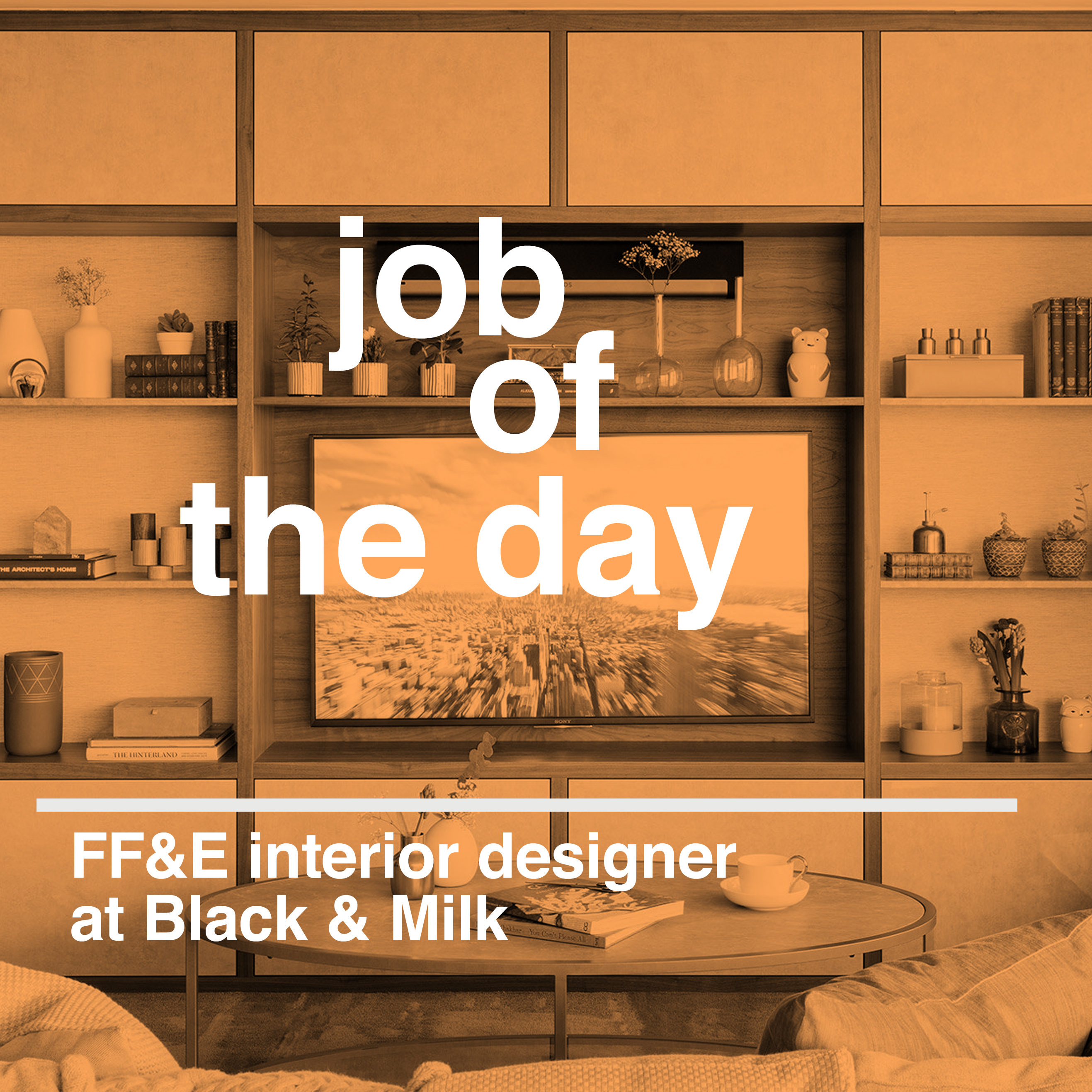 Job Of The Day Ff E Interior Designer At Black Milk In London