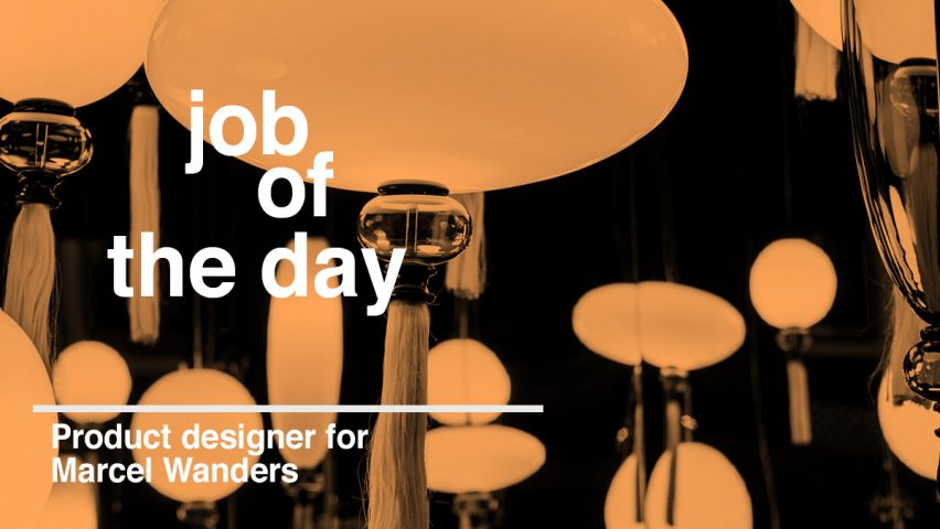 Job Of The Day Product Designer For Marcel Wanders