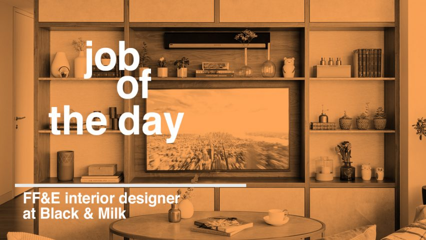 Job Of The Day: FFu0026E Interior Designer At Black U0026 Milk
