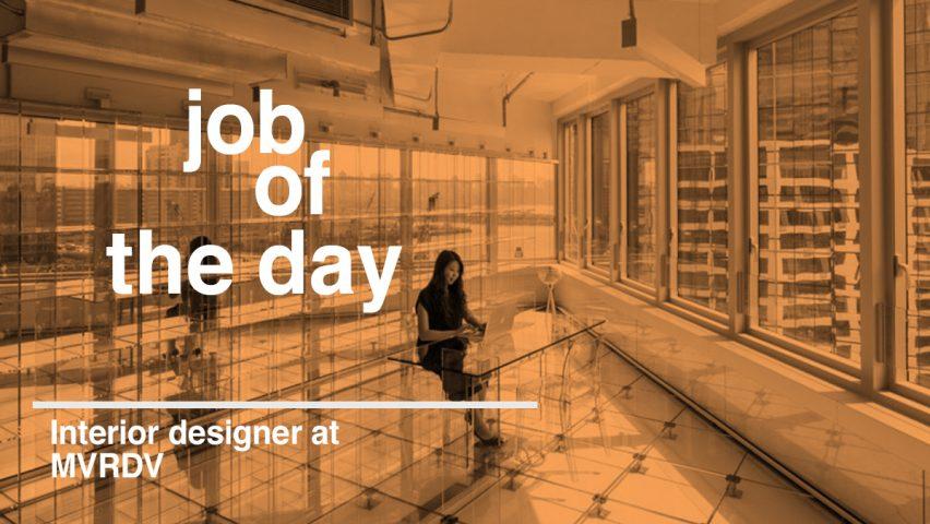 Job Of The Day Interior Designer At MVRDV