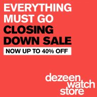 Dezeen Watch Store's closing down sale ends soon
