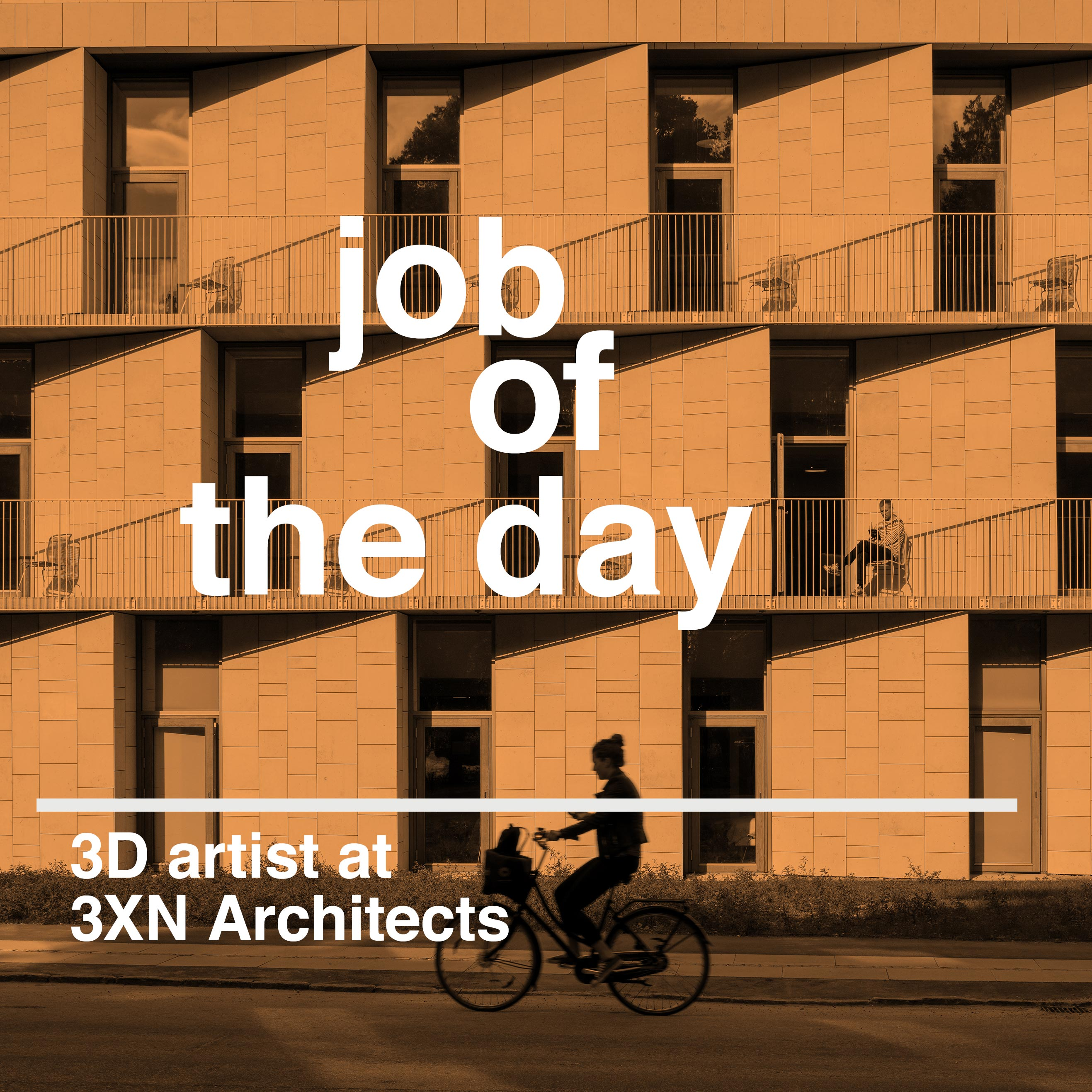 Job of the day: 3D artist at 3XN Architects in Copenhagen
