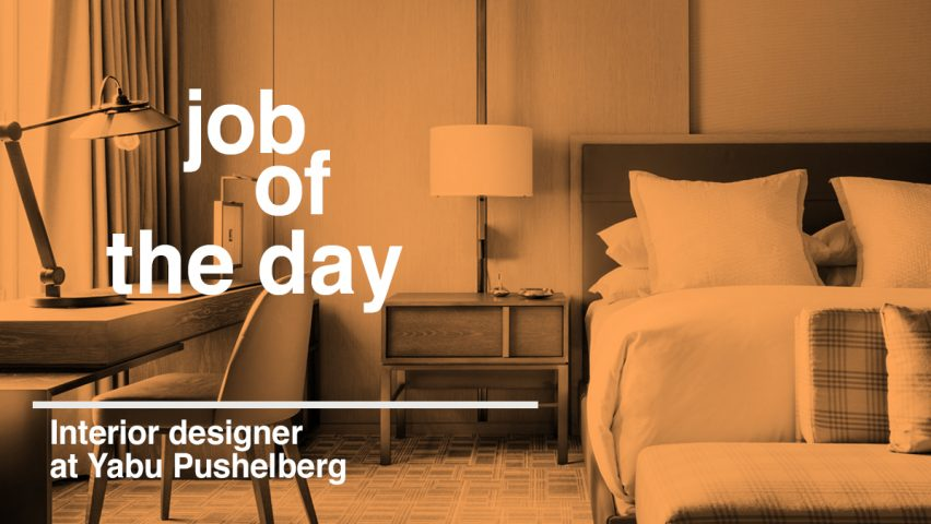 job of the day interior designer at yabu pushelberg in toronto rh dezeen com Architecture Jobs Interior Designing Schools in Ohio