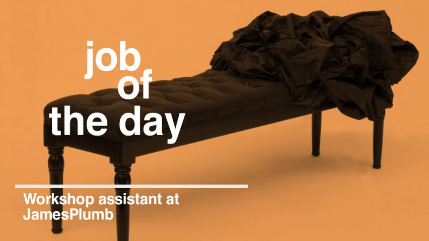 Job Of The Day: Workshop Assistant At JamesPlumb