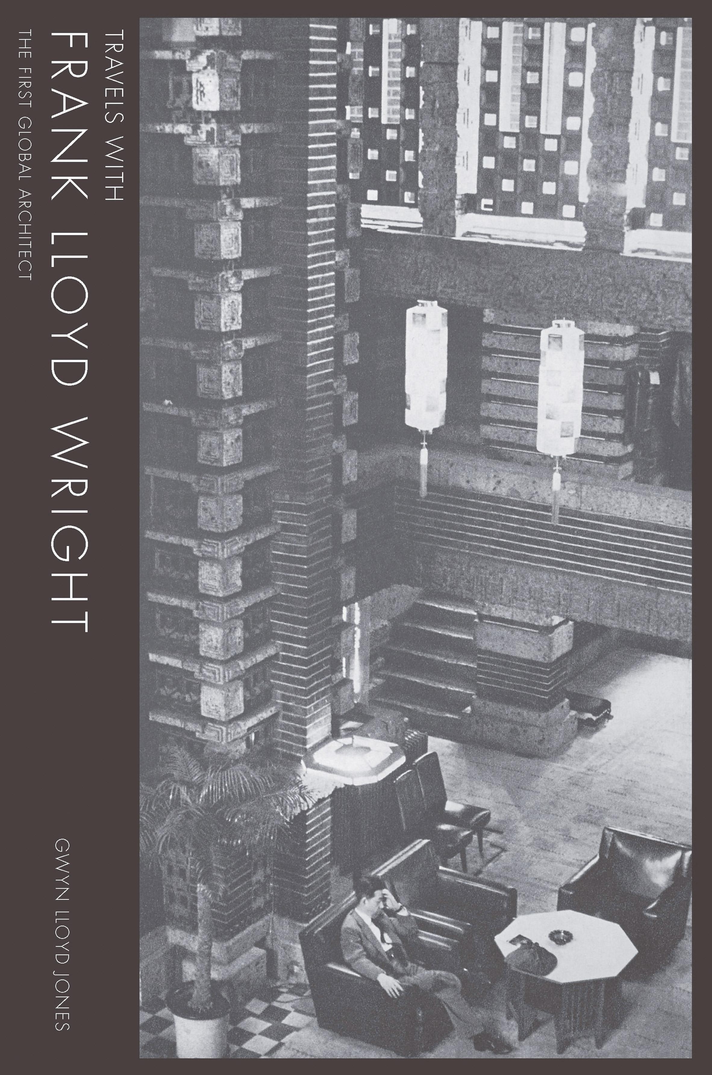Travels With Frank Lloyd Wright