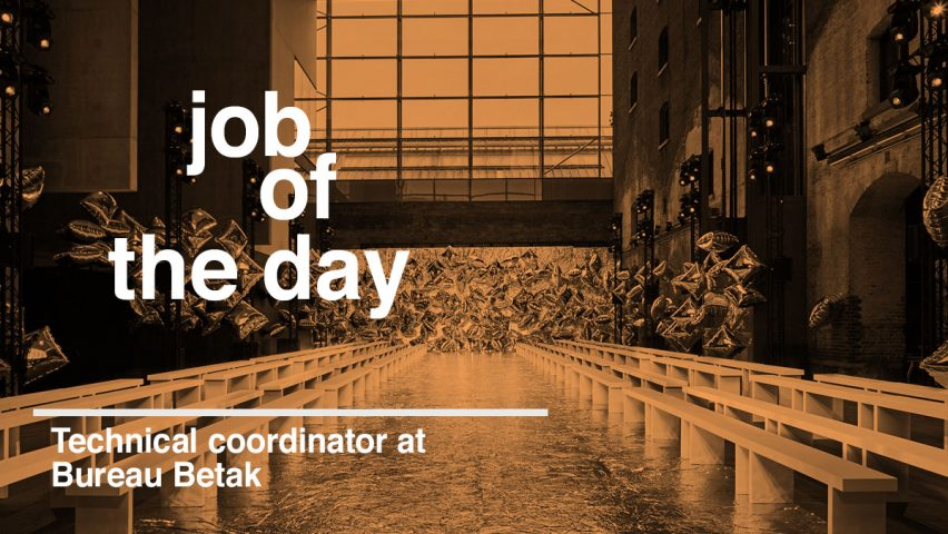 Bureau Architecture Paris : Job of the day technical coordinator at bureau betak in paris