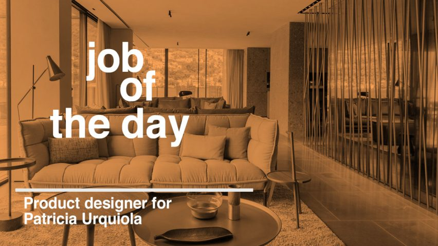 Job Of The Day Product Designer For Patricia Urquiola
