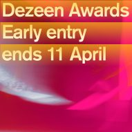 Two weeks left to enter Dezeen Awards at the reduced early-entry rate