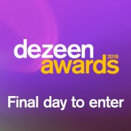 Dezeen Awards deadline today