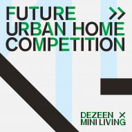 Dezeen and MINI Living launch £10,000 contest to design a home for 100 years in the future