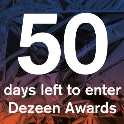 50 days left to enter Dezeen Awards