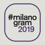 Follow Milan design week with Dezeen's #milanogram2019 hashtag