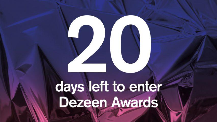 20 days to go until Dezeen Awards 2019 entries close