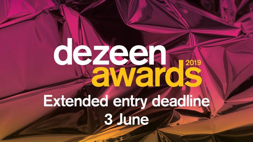 Dezeen Awards 2019 extended entry deadline