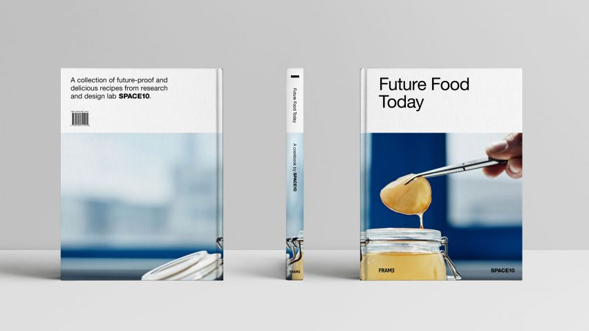 Space10 releases Future Food Today cookbook of sustainable recipes