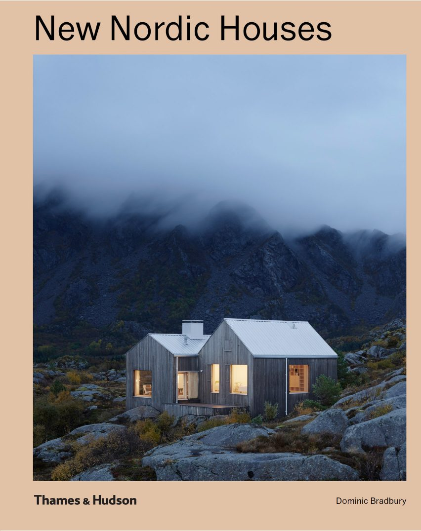 New Nordic Houses by Dominic Bradbury and Thames & Hudson