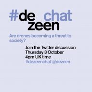 Join Dezeen's drones chat on Twitter with #dezeenchat