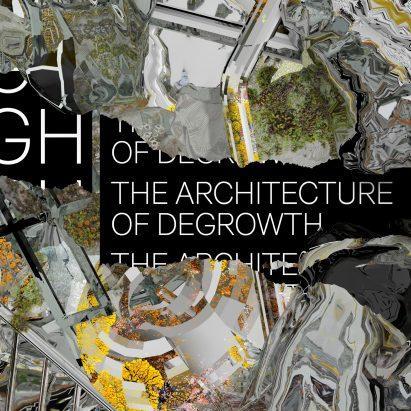 Oslo Architecture Triennale Architecture of degrowth