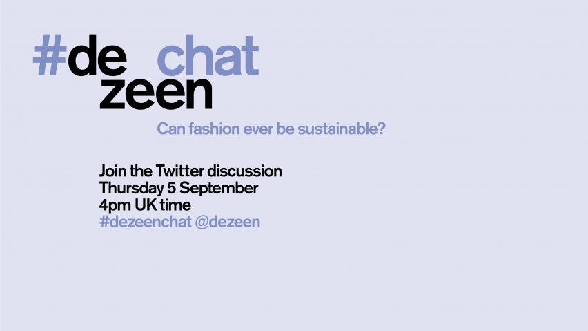 dezeenchat sustainable fashion