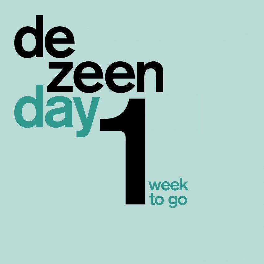 One to go until Dezeen Day