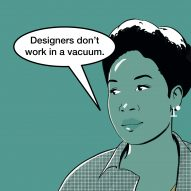 """Designers are starting to understand they don't design in a vacuum"" says Natsai Audrey Chieza"