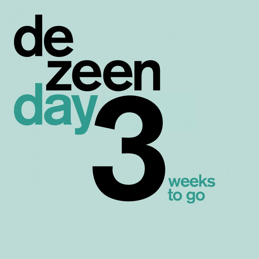 Dezeen Day three weeks to go