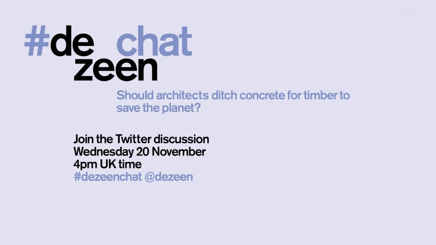 #dezeenchat concrete vs timber