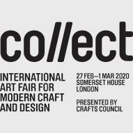 Collect: International Art Fair for Modern Craft and Design