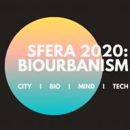 SFERA 2020: BIOURBANISM