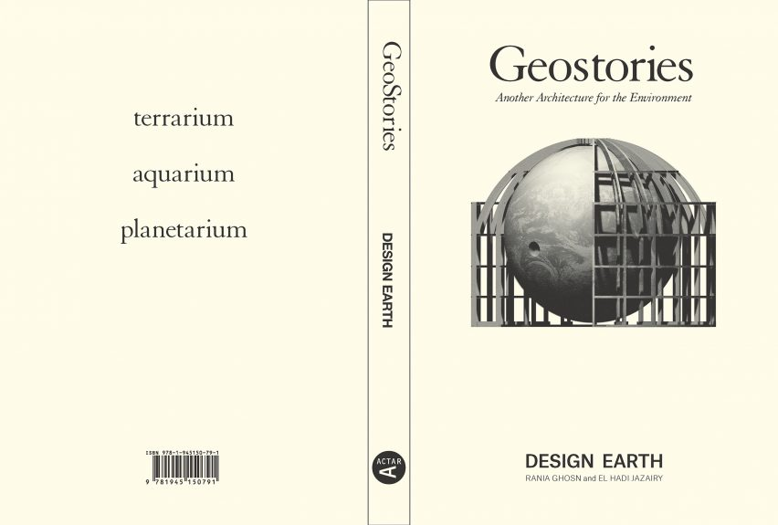 Design Earth, Geostories: Another Architecture for the Environment, 2018