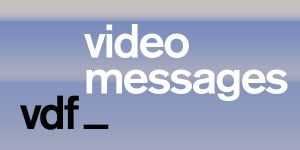 VDF video messages