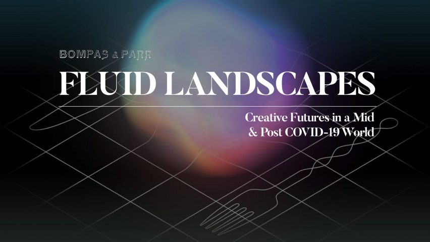 Fluid Landscapes trend report by Bompas & Parr