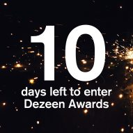 10 days left to enter Dezeen Awards 2020