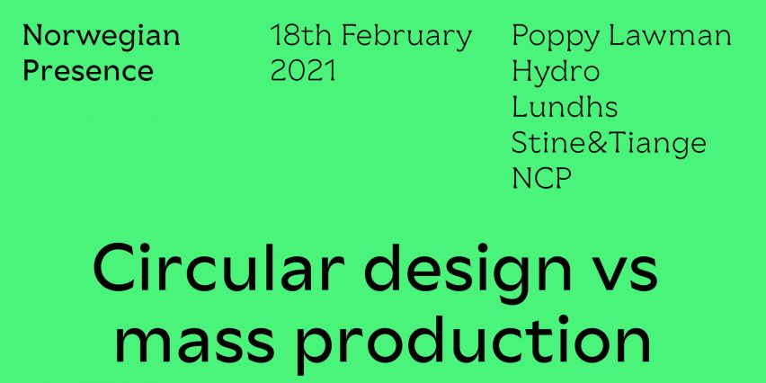 Poster for Norwegian Presence circular design vs mass production talk from Dezeen Events Guide February