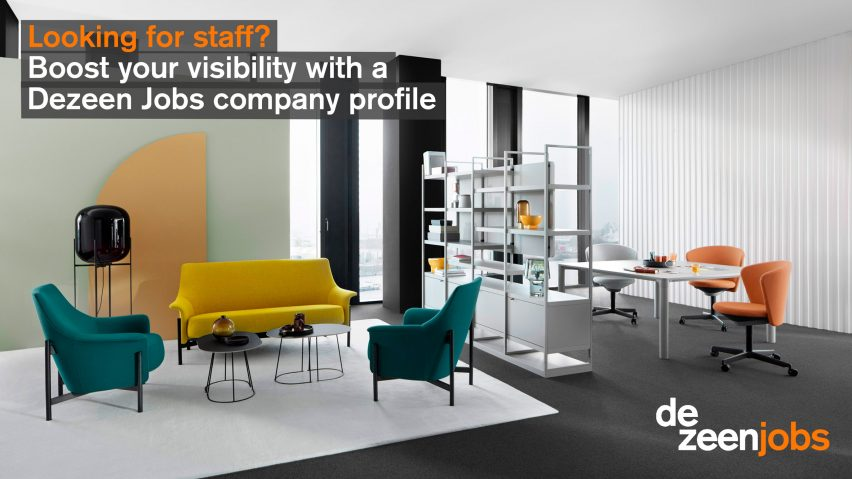 Boost your visibility with a Dezeen Jobs company profile